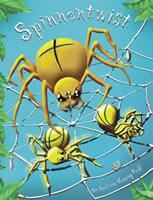 Spinnentwist - Im Netz der gefräßigen Spinne.